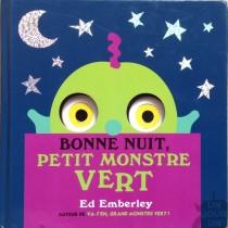 Bonne nuit, petit monstre vert, Ed Emberley - Kaléidoscope . 2013